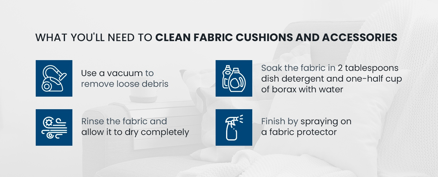 Supplies to clean fabric cushions and accessories
