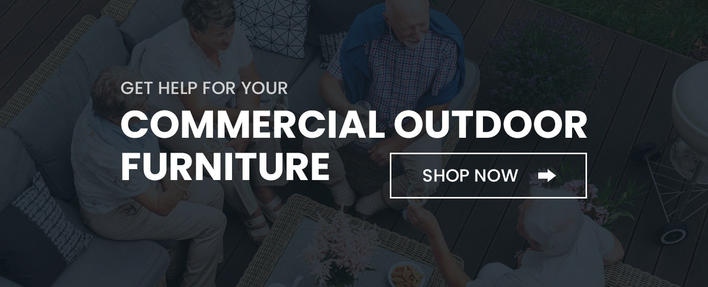 Browse commercial outdoor furniture